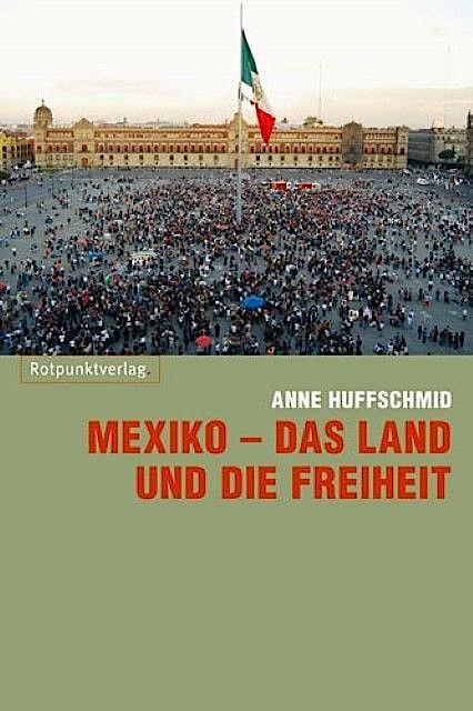 mexiko-das-land-und-die-freiheit-anne